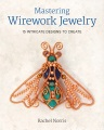 Product Mastering Wirework Jewelry