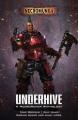 Product Underhive: A Necromunda Anthology