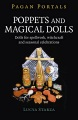 Product Poppets and Magical Dolls