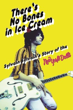 Product There's No Bones in Ice Cream: Sylvain Sylvain's Story of the New York Dolls