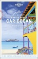 Product Lonely Planet Cruise Ports Caribbean: A Guide to Perfect Days on Shore