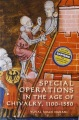 Product Special Operations in the Age of Chivalry, 1100-1550