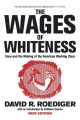 Product The Wages of Whiteness
