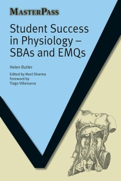 Product Student Success in Physiology: SBAs and EMQs