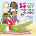 Product 15 Things Not to Do With a Grandma