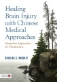 Product Healing Brain Injury With Chinese Medical Approach