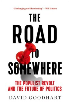 Product The Road to Somewhere: The Populist Revolt and the Future of Politics