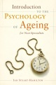 Product Introduction to the Psychology of Ageing for Non-S