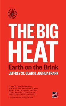 Product The Big Heat: Earth on the Brink