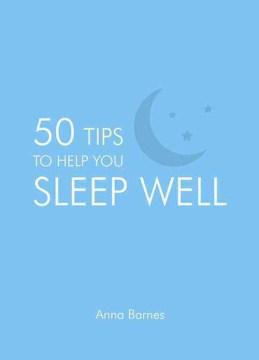 Product 50 Tips to Help You Sleep Well