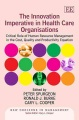 Product The Innovation Imperative in Health Care Organisations: Critical Role of Human Resource Management in the Cost, Quality and Productivity Equation