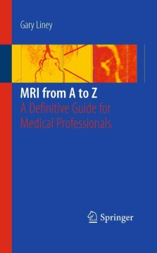 Product MRI from a to Z: A Definitive Guide for Medical Professionals
