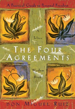 Product The Four Agreements: A Practical Guide to Personal Freedom a Toltec Wisdom Book