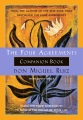 Product Four Agreements Companion Book: Using the Four Agreements to Master the Dream of Your Life