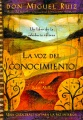 Product La Voz Del Conocimiento / The Voice of Knowledge: Un Libro De La Sobiduria Tolteca / A Book of Toltec Wisdom