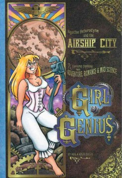 Product Girl Genius 2: Agatha Heterodyne The Airship City