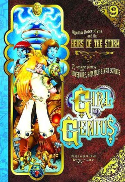 Product Girl Genius 9: Agatha Heterodyne & the Heirs of the Storm