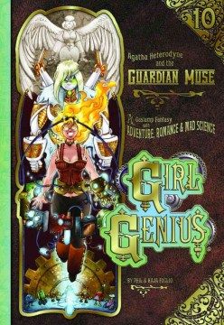 Product Girl Genius 10: Agatha Heterodyne and the Guardian Muse