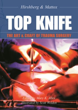 Product Top Knife: The Art & Craft in Trauma Surgery