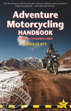 Product Adventure Motorcycling Handbook: A Route & Planning Guide - Asia, Africa, Latin America
