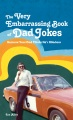 Product The Very Embarrassing Book of Dad Jokes