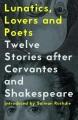 Product Lunatics, Lovers & Poets