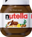 Product Nutella: The 30 Best Recipes