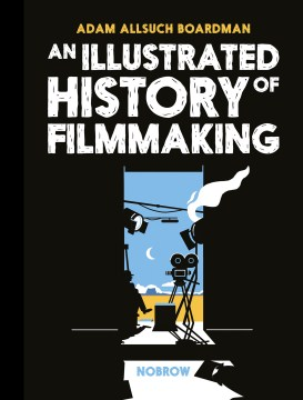 Product An Illustrated History of Filmmaking