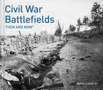 Product Civil War Battlefields: Then and Now