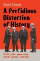 Product A Perfidious Distortion of History