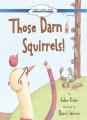 Product Those Darn Squirrels!