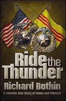 Product Ride the Thunder: A Vietnam War Story of Honor and Triumph