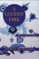 Product A Lucent Fire
