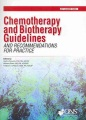 Product Chemotherapy and Biotherapy Guidelines and Recommendations for Practice