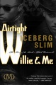 Product Airtight Willie & Me: The Story of the South's Black Underworld
