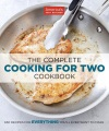 Product The Complete Cooking for Two Cookbook: 650 Recipes for Everything You'll Ever Want to Make