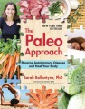 Product The Paleo Approach: Reverse Autoimmune Disease and Heal Your Body