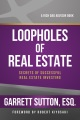 Product Loopholes of Real Estate: Secrets of Successful Real Estate Investing