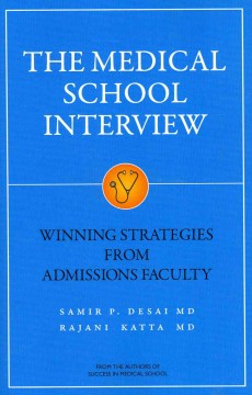 Product The Medical School Interview: Winning Strategies from Admissions Faculty