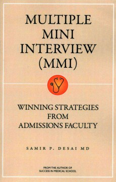 Product Multiple Mini Interview Mmi: Winning Strategies from Admissions Faculty