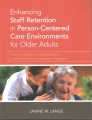 Product Enhancing Staff Retention in Person-Centered Care