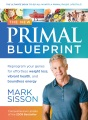 Product The New Primal Blueprint: Reprogram Your Genes for Effortless Weight Loss, Vibrant Health and Boundless Energy