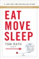 Product Eat Move Sleep: How Small Choices Lead to Big Changes