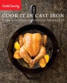 Product Cook It in Cast Iron: Kitchen-Tested Recipes for the One Pan That Does It All