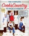 Product The Complete Cook's Country TV Show Cookbook: Every Recipe, Every Ingredient Testing, Every Equipment Rating from All 9 Seasons
