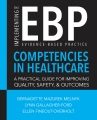 Product Implementing the Evidence-Based Practice (EBP) Competencies in Healthcare: A Practical Guide for Improving Quality, Safety, and Outcomes