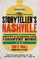 Product The Storyteller's Nashville: A Gritty & Glorious Life in Country Music