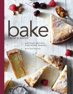 Product Bake from Scratch: Artisan Recipes for the Home Baker