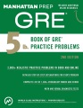 Product 5 Lb. Book of Gre Practice Problems: 5 Lb. Book of Gre Practice Problems
