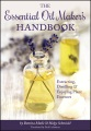 Product The Essential Oil Maker's Handbook